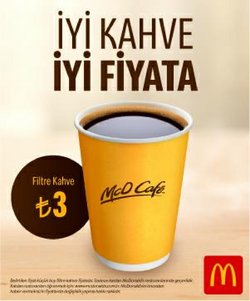 McDonald's broşürdeki Kafe ve Restoranlar dan fırsatlar ( 6 gün kaldı)